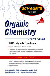 Schaum's Outline of Organic Chemistry, Fourth Edition by Herbert Meislich