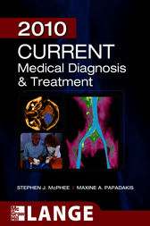 CURRENT Medical Diagnosis and Treatment 2010, Forty-Ninth Edition by Stephen J. McPhee