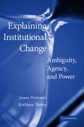 Explaining Institutional Change by James Mahoney