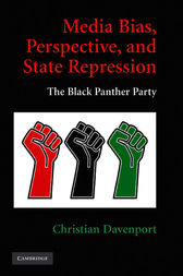 Media Bias, Perspective, and State Repression by Christian Davenport