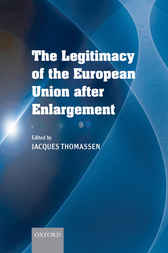 The Legitimacy of the European Union After Enlargement by Jacques Thomassen