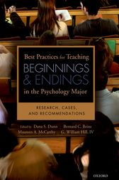 Best Practices for Teaching Beginnings and Endings in the Psychology Major