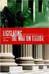 Legislating the War on Terror by Benjamin Wittes