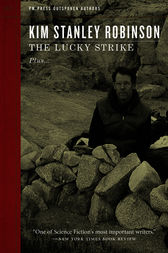 The Lucky Strike by Kim Stanley Robinson