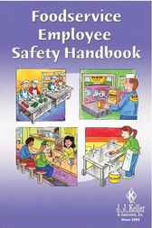 Foodservice Employee Safety Handbook by J. J. Keller