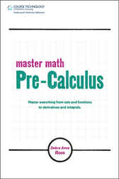 Pre-Calculus by Debra Anne Ross
