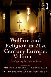 Welfare and Religion in 21st Century Europe, 1 by Anders Bäckström