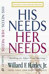 His Needs, Her Needs by Willard F. Jr. Harley