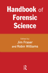 Handbook of Forensic Science by Jim Fraser