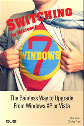 Switching to Microsoft Windows 7 by Elna Tymes
