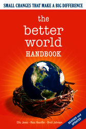 The Better World Handbook by Ellis Jones
