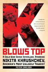 K Blows Top by Peter Carlson