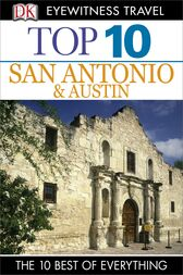 Top 10 San Antonio and Austin