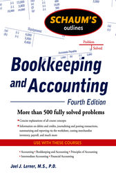 Schaum's Outline of Bookkeeping and Accounting, Fourth Edition by Joel Lerner
