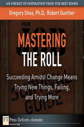 Mastering the Roll by Gregory PhD Shea