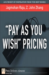 ¿Pay As You Wish¿ Pricing by Jagmohan Raju