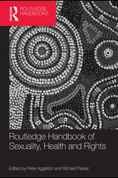 Routledge Handbook of Sexuality, Health and Rights by Peter Aggleton