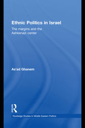 Ethnic Politics in Israel by As'ad Ghanem