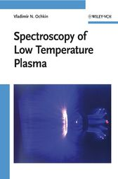 Spectroscopy of Low Temperature Plasma by Vladimir N. Ochkin