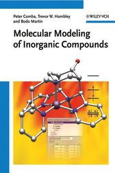 Molecular Modeling of Inorganic Compounds by Peter Comba