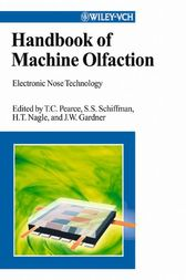 Handbook of Machine Olfaction by Tim C. Pearce