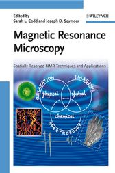Magnetic Resonance Microscopy by Sarah L. Codd