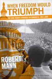 When Freedom Would Triumph by Robert Mann