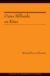 Outer Billiards on Kites (AM-171) by Richard Evan Schwartz