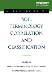 A Handbook of Soil Terminology, Correlation and Classification
