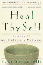 Heal Thy Self by Saki Santorelli