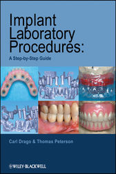 Implant Laboratory Procedures by Carl Drago
