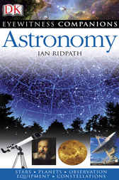 Eyewitness Companions: Astronomy by Ian Ridpath