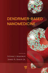 Dendrimer-Based Nanomedicine by Jr. Baker