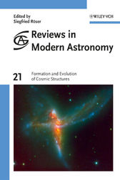 Reviews in Modern Astronomy, Formation and Evolution of Cosmic Structures