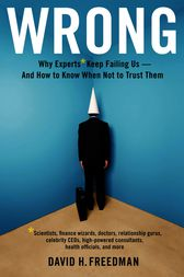 Wrong by David H. Freedman