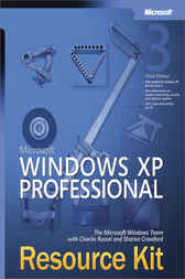 Microsoft® Windows® XP Professional Resource Kit by The Microsoft Windows Team