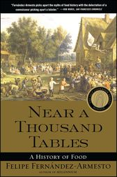 Near a Thousand Tables by Felipe Fernandez-Armesto