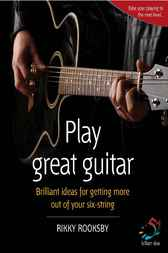 Play Great Guitar by Rikki Rooksby