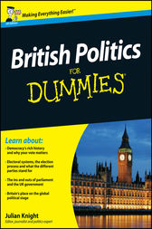 British Politics For Dummies by Julian Knight