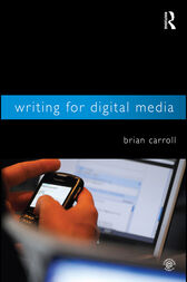 Writing for Digital Media by Brian Carroll