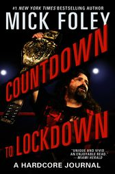 Countdown to Lockdown by Mick Foley
