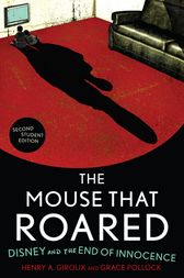 The Mouse that Roared by Henry A. Giroux