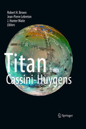 Titan from Cassini-Huygens by Robert Brown