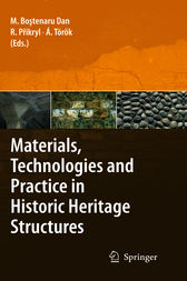 Materials, Technologies and Practice in Historic Heritage Structures by Maria Bostenaru Dan