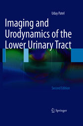 Imaging and Urodynamics of the Lower Urinary Tract by Uday Patel