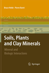 Soils, Plants and Clay Minerals by Velde Pierre