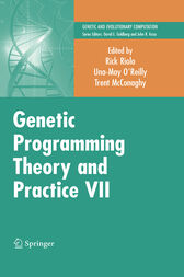 Genetic Programming Theory and Practice VII by Rick Riolo
