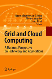 Grid and Cloud Computing by Katarina Stanoevska-Slabeva