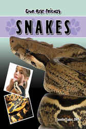 Our Best Friends: Snakes by Jennifer Coates