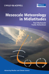 Mesoscale Meteorology in Midlatitudes by Paul Markowski